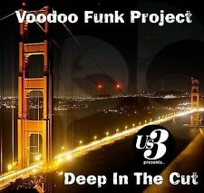FREE US SHIP. on ANY 2 CDs! ~Used,Good CD Voodoo Funk Project: Deep in the Cut