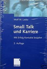 Small Talk und Karriere. Lasko