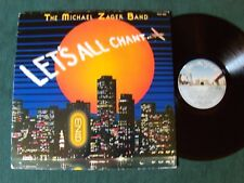 THE MICHAEL ZAGER BAND : Let's all chant LP 1978 French PRIVATE STOCK PVLP 1042