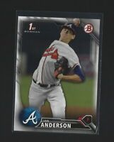 IAN ANDERSON  2016 Bowman Draft Pick  1st BOWMAN ROOKIE CARD  Atlanta Braves