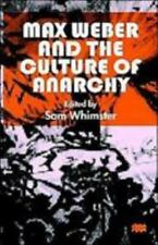 Max Weber and the Culture of Anarchy-ExLibrary
