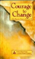 Courage to Change: One Day at a Time in Al-Anon II by Al-Anon Family Group 1992