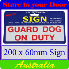 Guard Dog on Duty Sign, Beware of Dog Sign - Stick on - LARGE