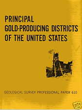 Principal Gold Producing Districts of the US Mining