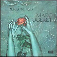 MARC OGERET RENCONTRES 33T LP 30CM VOGUE SLD 839 NEUF / MINT