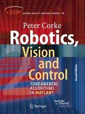 Robotics, Vision and Control Fundamental Algorithms In MATLAB (... 9783319544120