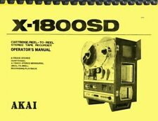 Akai X-1800SD Reel to Reel Tape Recorder OPERATOR'S MANUAL and SERVICE MANUAL