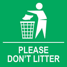 "Please Don't Litter Sign 8"" x  8"""