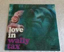 """Wally Tax """"Love In"""", 1 LP, German, Philips 1967, Stereo 844050 PY"""
