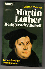 Martin LUTHER Heiliger oder Rebell, Biographie illustriert, NEU <<<<<<<<<<<<<<<<