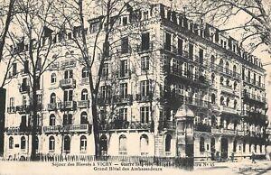 CPA 03 SEJOUR DES BLESSES A VICHY HOPITAL TEMPORAIRE N°45 GRAND HOTEL AMBASSADEU