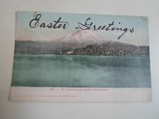 Vintage Postcard Mt. Tacoma From Tacoma Washington Easter Greetings