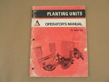 Allis Chalmers 70 Series Planting Units Owners Manual Set Up Instructions 1977