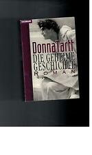 Tartt - Donna Tartt: Die geheime Geschichte - 1993