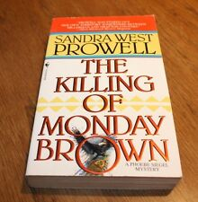 The Killing of Monday Brown Sandra West Prowell