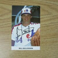 BILL GULLICKSON  Montreal Expos 1982  color postcard Signed  AUTO Yankees Tigers