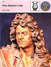 FICHE CARD Jean-Baptiste Lully 1632-1687 Musique Baroque Louis XIV  Paris 90s