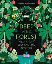 DEEP IN THE FOREST - ANT=N, JOSEF/ BRUNELLIFRE, LUCIE (ILT)/ JEUNESSE, ALBIN MIC