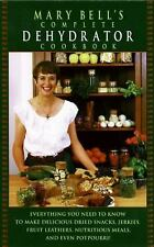 Complete Dehydrator Cookbook, Mary Bell, Evie Righter, Good Condition, Book