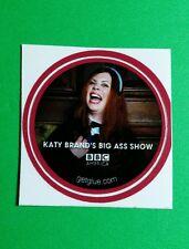 """KATY BRAND'S BIG ASS SHOW LAUGH PHOTO TV SMALL 1.5"""" GETGLUE GET GLUE STICKER"""