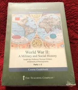 World War II: A Military and Social History Prof Thomas Childers Great Courses