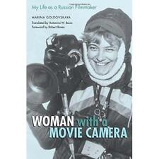 Woman with a Movie Camera: My Life as a Russian Filmmak - Paperback NEW Rosen, R