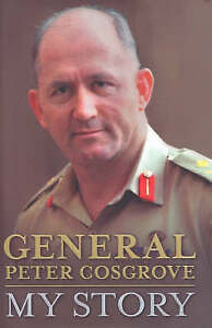 GENERAL PETER COSGROVE. MY STORY. HC. FREEPOST IN OZ.