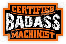 Bad Ass MACHINIST Hard Hat Sticker | Decal Label Motorcycle Helmet Badge