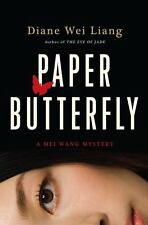Paper Butterfly: A Mei Wang Mystery Diane Wei Liang 2009 Hardcover First Edition