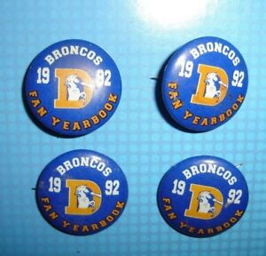 RARE (4) NFL DENVER BRONCOS PIN BUTTON LOT 1992 YEARBOOK VINTAGE COLLECTIBLE OLD