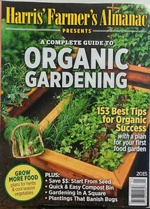 Harris Farmers Almanac Complete Guide to Organic Gardening 2015 FREE SHIPPING sb
