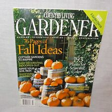 Country Living Gardener Magazine Fall 2004 Easy Decorating Indoors Out Rich Soil
