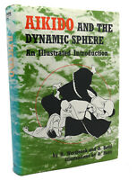 Adele Westbrook, Oscar Ratti AIKIDO AND THE DYNAMIC SPHERE :   An Illustrated In