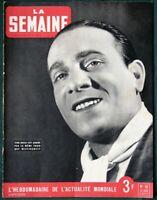La Semaine - Tino Rossi  Mistinguett  La Foire du Trône - 1941 WWII Paris France