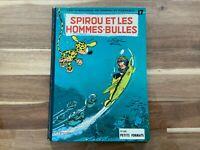 Spirou et Fantasio n°17. Spirou et les hommes-bulles. Dupuis 1964 2ème éd