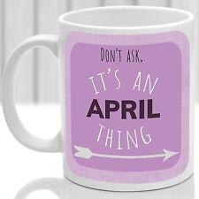 April's mug, Its an April thing (Pink)