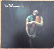 TRICKY - Makes Me Wanna Die - 3 Track CD BRCD348/854 934-2