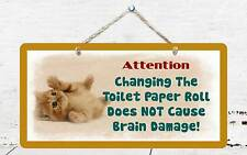 "451HS Kitten Changing Toilet Paper 5""x10"" Aluminum Hanging Novelty Sign"