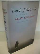 LORD OF MISRULE by Jaimy Gordon 1st Edition/1st Printing Fine/Fine West Virginia