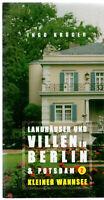 Ingo Krüger Landhäuser und Villen in Berlin und Potsdam 2 Kleiner Wannsee Fotos