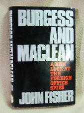 BURGESS and MACLEAN by John Fisher. Robert Hale first edition (Hardback 1977).