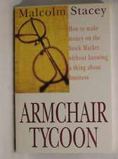 Armchair Tycoon: How to Make Money on the Stock Market without Knowing a Thing A