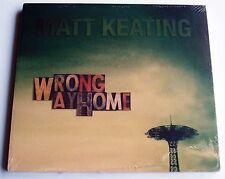 MATT KEATING - WRONG WAY HOME - SOJOURN RECORDS SR 032 -  CD - STILL SEALED
