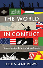The World in Conflict: Understanding the world's troublespots (Pa. 9781781253687