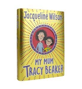 My Mum Tracy Beaker by Jacqueline Wilson New Hardback
