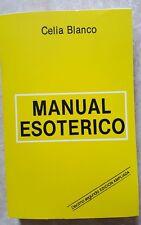 MANUAL ESOTERICO BOOK- CELIA BLANCO DECIMA SEGUNDA EDICION AMPLIADA