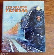 Trains Chemins de fer  LES GRANDS EXPRESS Du monde entier Gros livre