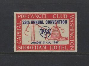 UNITED STATES - 1947 PRECANCEL CLUB CONVENTION POSTER STAMP MNH