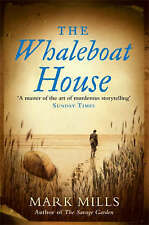 The Whaleboat House by Mark Mills (Paperback, 2005)