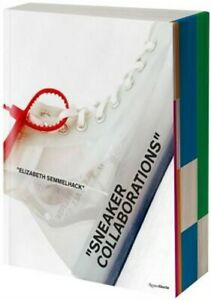 Sneakers X Culture: Collab (Hardback or Cased Book)